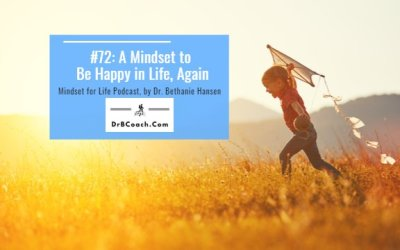 #72: 5 Tips for How to Be Happy in Life, Again