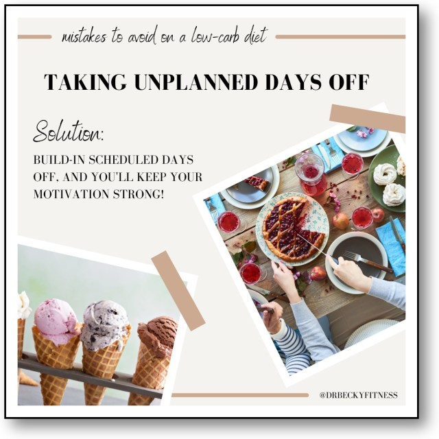 low carb mistake - taking unplanned days off