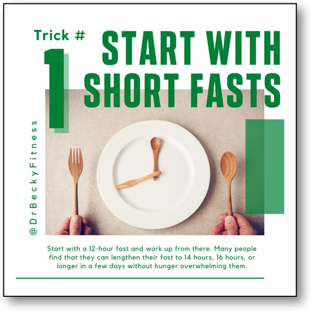 Start with Short Fasts