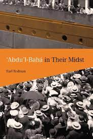 Book Cover: 'Abdu'l-Baha in Their Midst, by Earl Redman