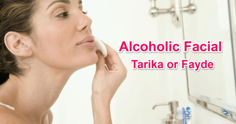 Alcoholic Facial kaise karte hai or uske Fayde in Hindi