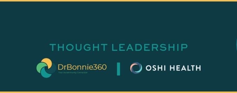 Thought Leadership brand graphic with Dr Bonnie 360 and Oshi Health logos
