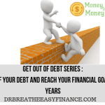 How To Get Out Of Debt On A low Income – Money Saved Is Money Earned