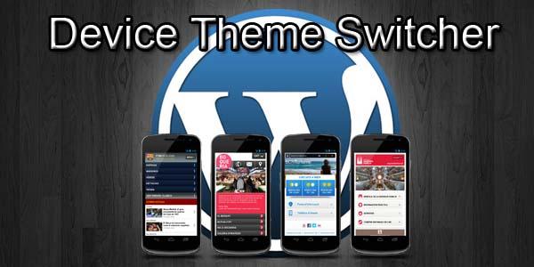 Tema móvil en WordPress con Device Theme Switcher
