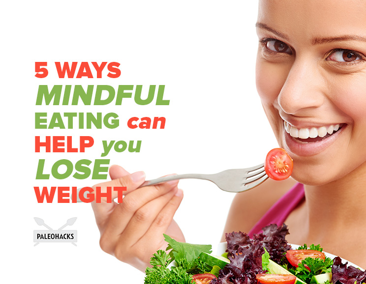 5 ways mindful eating can help you lose weight health for 101 wickham terrace spring hill