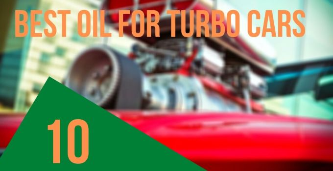 best oil for turbo car