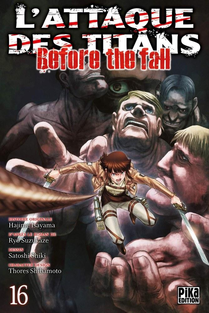 l'attaque des titans,seinen,manga,pika edition,spin-off,Before The Fall,L'attaque des titans Before The Fall,tome 16