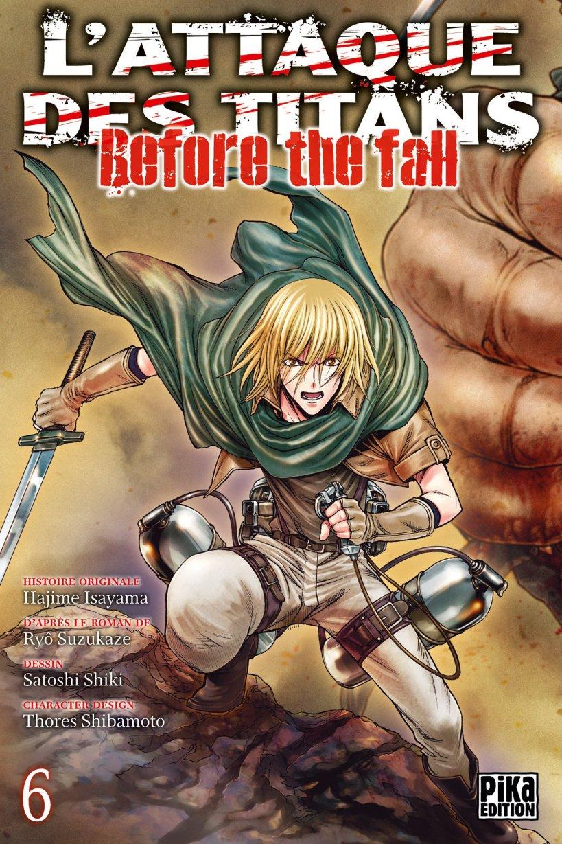 l'attaque des titans,seinen,manga,pika edition,spin-off,Before The Fall,L'attaque des titans Before The Fall,tome 6