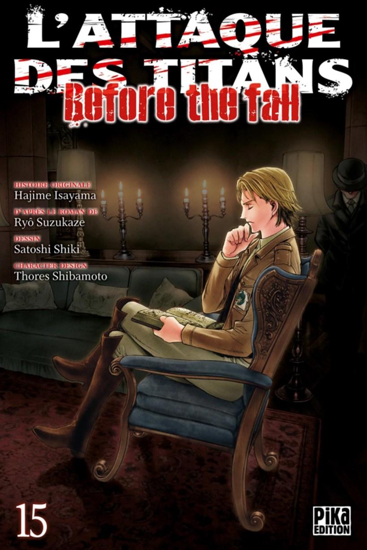 l'attaque des titans,seinen,manga,pika edition,spin-off,Before The Fall,L'attaque des titans Before The Fall,tome 15