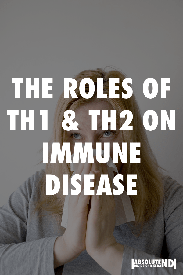 Picture of woman sneezing in background, with text overlaid saying The Roles of Th1 and Th2 on Immune disease.