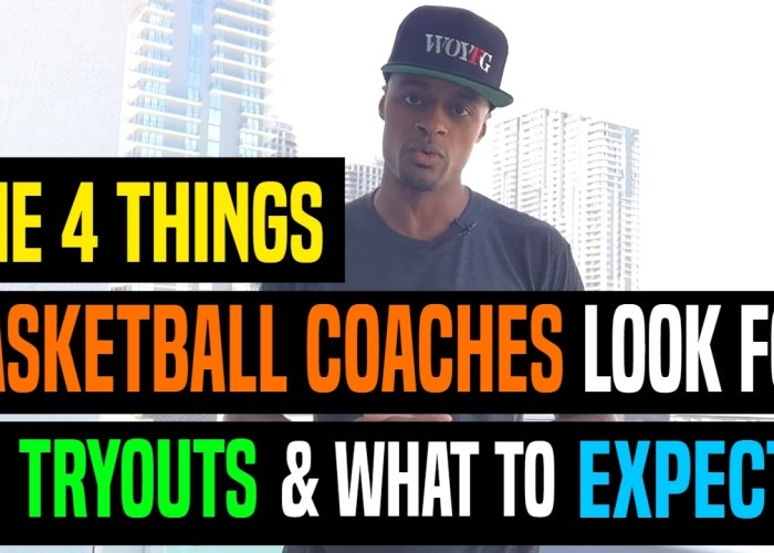 VIDEO: The 4 Things Basketball Coaches Look For At Tryouts & What To Expect