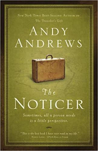 the noticer by andy andrews DreAllDay.com