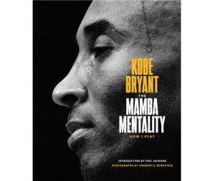 The Mamba Mentality by Kobe Bryant (@kobebryant) [Book Review]