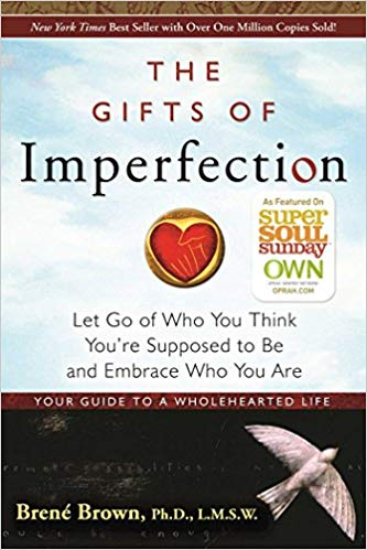 the gifts of imperfection by brene brown DreAllDay.com