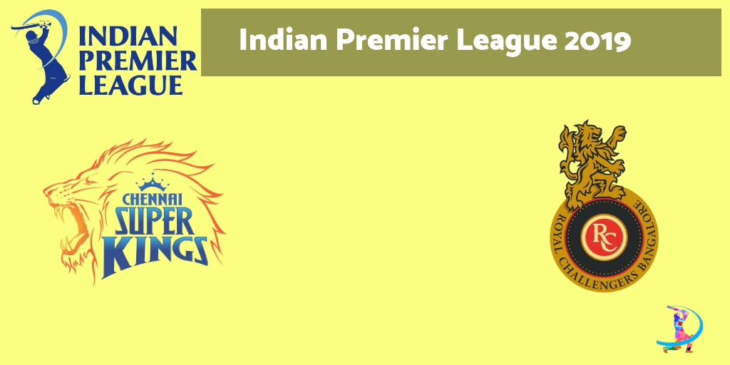 RCB vs CSK Dream11 Team and Prediction and Playing XI Tips for 1st Match: IPL 2019