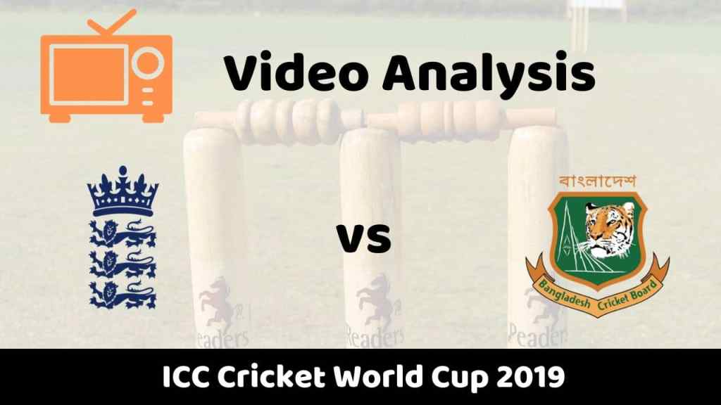 ENG vs BAN Drean11 12 Match Video Analysis by Fantasy 11 Prediction