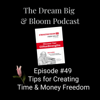 #49 Tips for Creating Time and Money Freedom