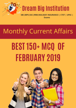 Monthly Current Affairs MCQs of February 2019