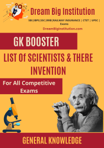 List of Scientists and There Invention