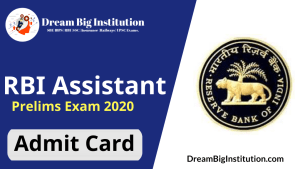 RBI Assistant Prelims Admit Card 2020