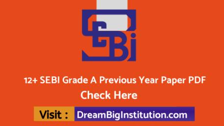 12+ SEBI Grade A Previous Year Paper PDF