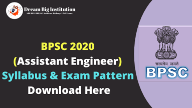 BPSC Assistant Engineer Syllabus & Exam Pattern 2020 | Download Here