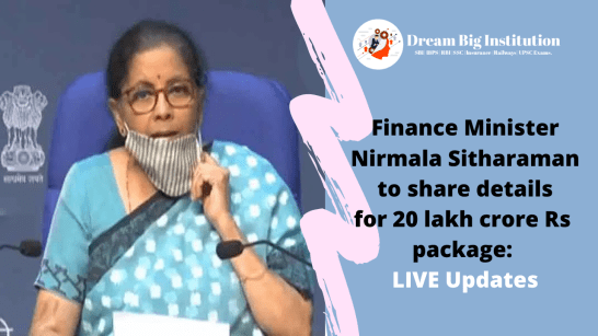 FM Nirmala Sitharaman to share details for 20 lakh crore Rs package