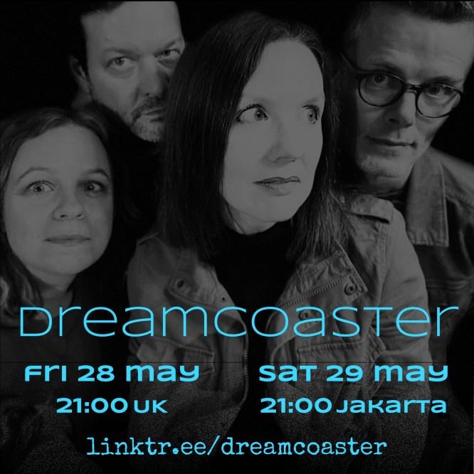 Dreamcoaster live May 2021