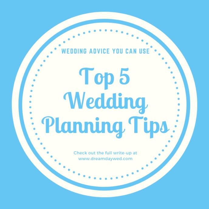Top 5 wedding planning tips