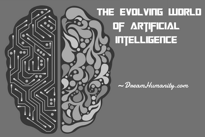 The Evolving World Of Artificial Intelligence