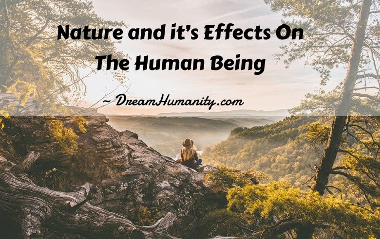 Nature and it's Effects On The Human Being