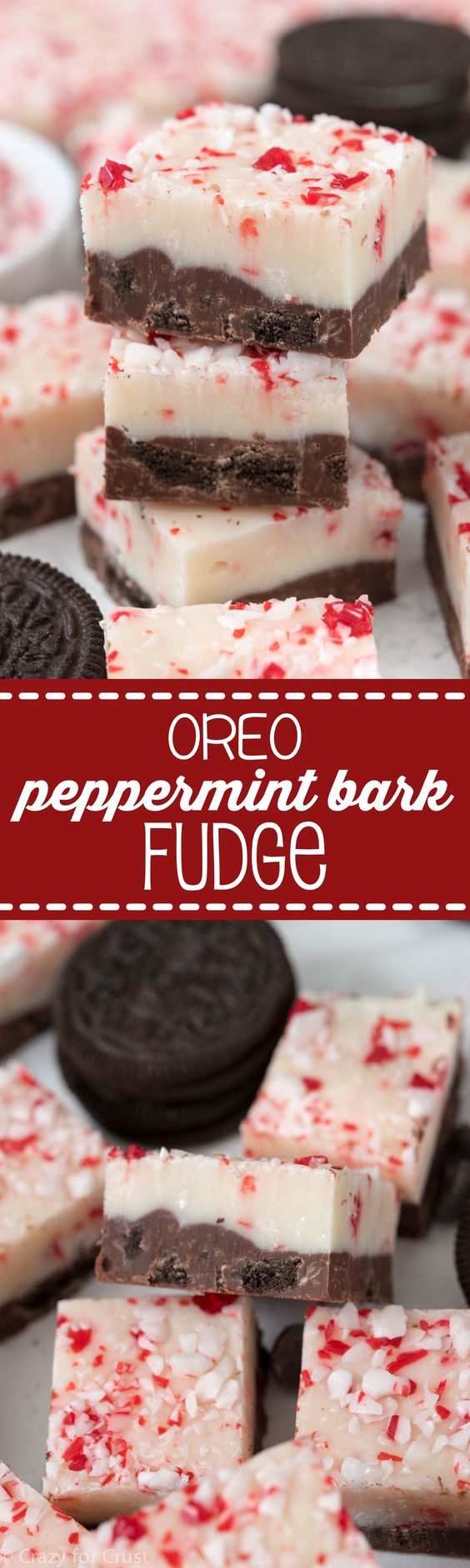 Oreo Peppermint Bark Fudge Recipe via Crazy for Crust - The BEST Christmas Cookies, Fudge, Candy, Barks and Brittles Recipes - Favorites for Holiday Treats Gift Plates and Goodies Bags!