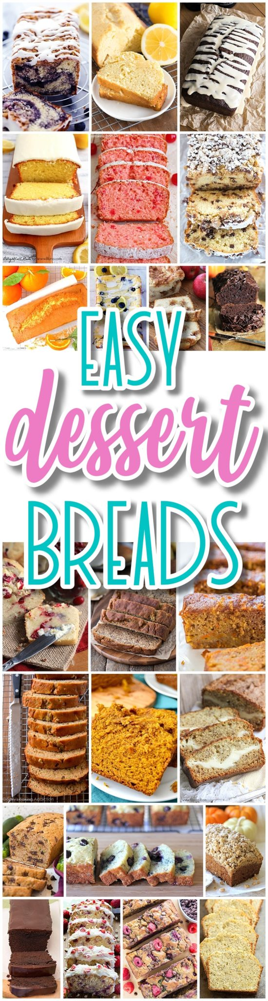 The BEST Easy Dessert Breads Recipes - Quick Breads and Loaf Pan Treats Recipes in all your favorite sweet and yummy flavors - Dreaming in DIY