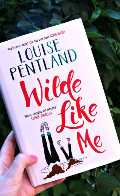 Summer Reading: Wilde Like Me by Louise Pentland
