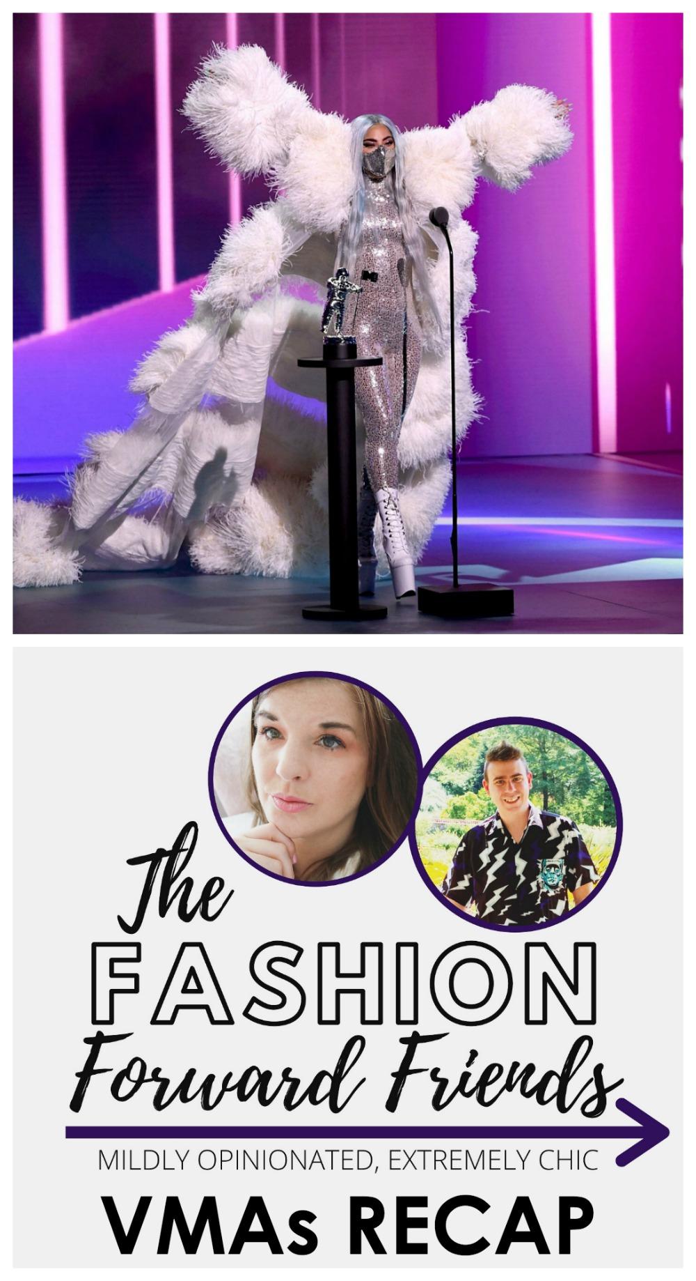 2020 VMAs Recap I Fashion Forward Friends Podcast