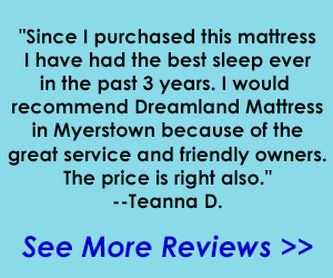 Customer Review Dreamland Mattress & Furniture Store Lebanon PA