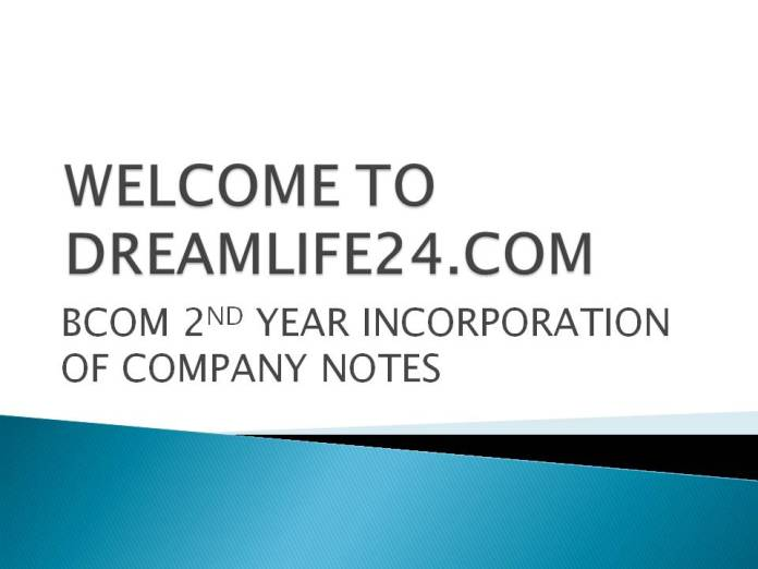 bcom 2nd year incorporation of company NOTES