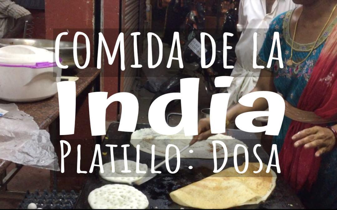 Comida de la India: Como preparar una dosa
