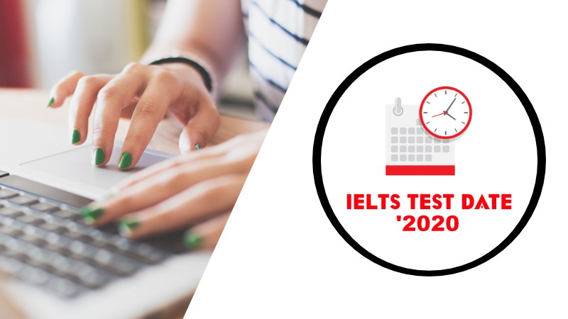 IELTS TEST DATES FOR 2020