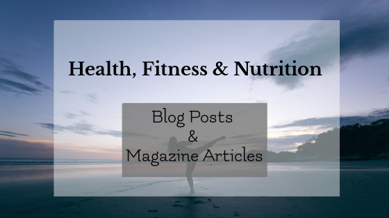 Health, Fitness & Nutrition Blog Posts and Magazine Articles; woman doing a side-kick at the beach in background
