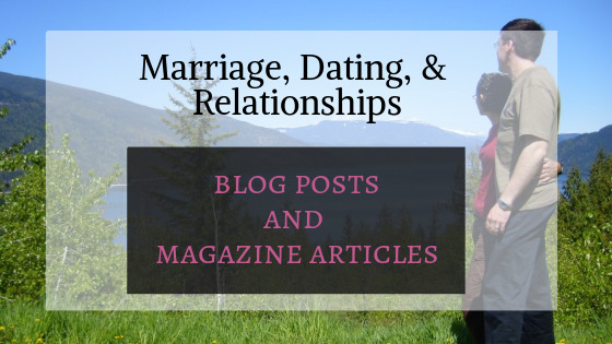 Freelance Writer Samples: Marriage, Dating, & Relationships: Blog posts and magazine articles. Photo of a couple looking out on a lake.