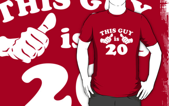 This Guy is 20 T-Shirt