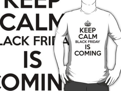 Keep Calm Black Friday Is Coming T-Shirt