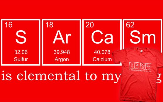 Sarcasm Elements T-shirt