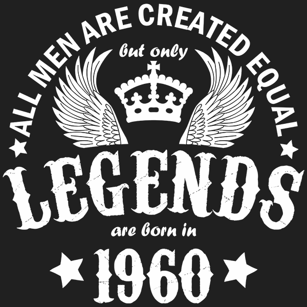 All Men are Created Equal But Only Legends are Born in 1960 T-shirt