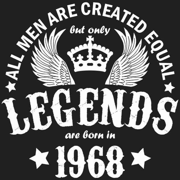 All Men are Created Equal But Only Legends are Born in 1968 T-shirt
