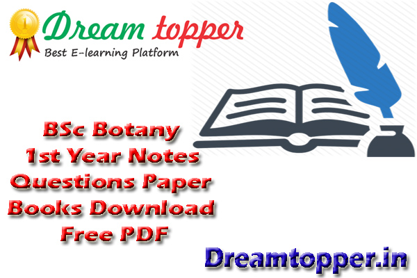 BSc Botany 1st Year Notes Questions Paper Books Download Free PDF