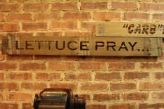 Lettuce Pray // Let us Pray