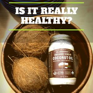 Coconut oil healthy or not