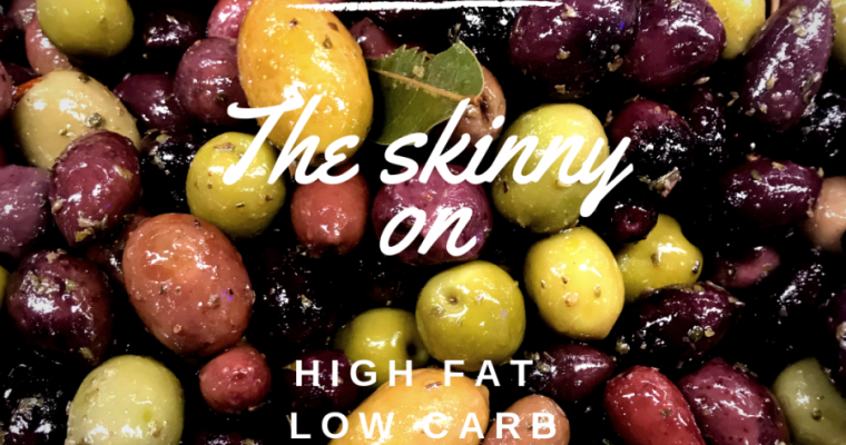 The skinny on Fats and Carbs : that high fat low carb life